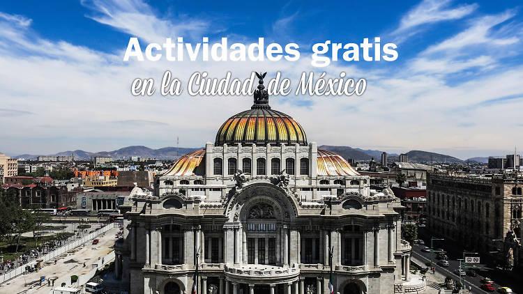 Actividades gratis en la Ciudad de México