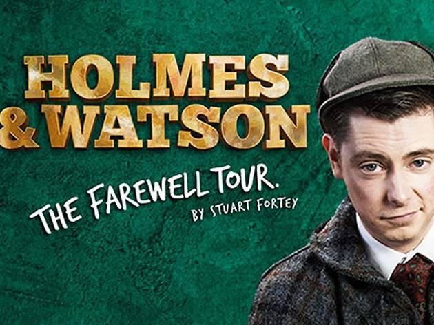 Holmes & Watson: The Farewell Tour