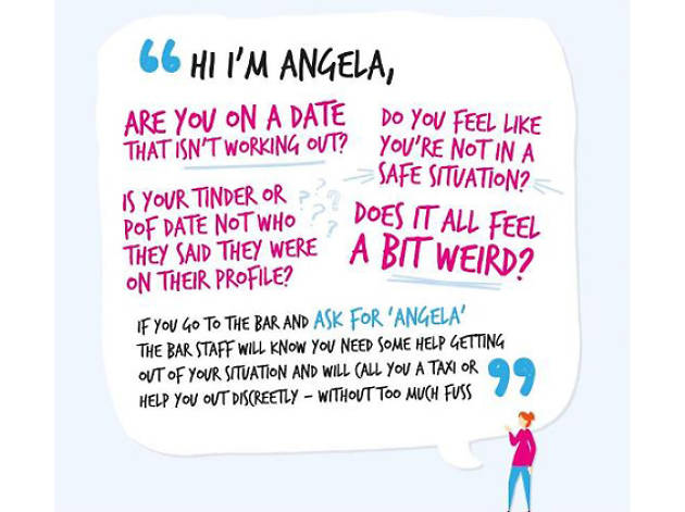The 'Ask for Angela' campaign is being rolled out in London to keep people safe in pubs and clubs