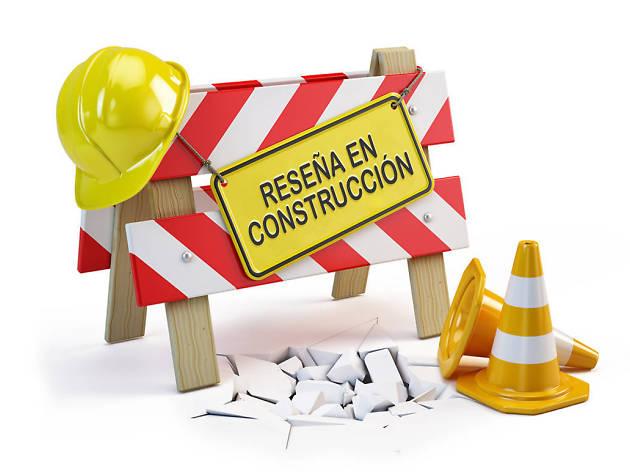 Reseña en construcción