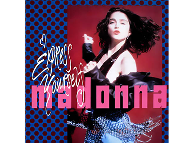 Madonna, Express yourself, inspirational songs