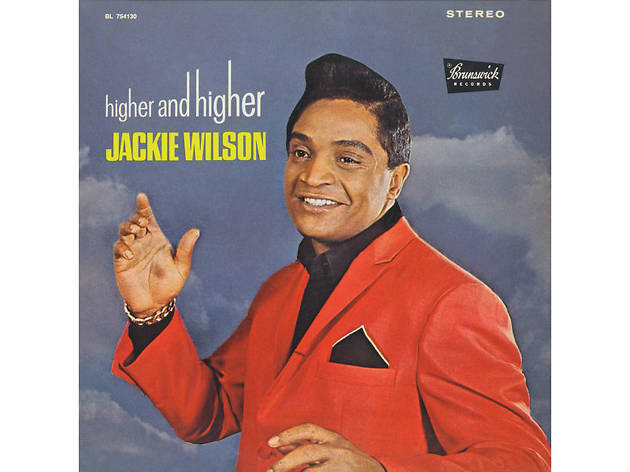 Jackiw Wilson, Higher and Higher, inspirational songs