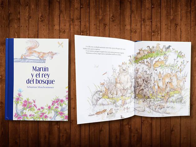 Martín y el rey del bosque, de Sebastian Meschenmoser