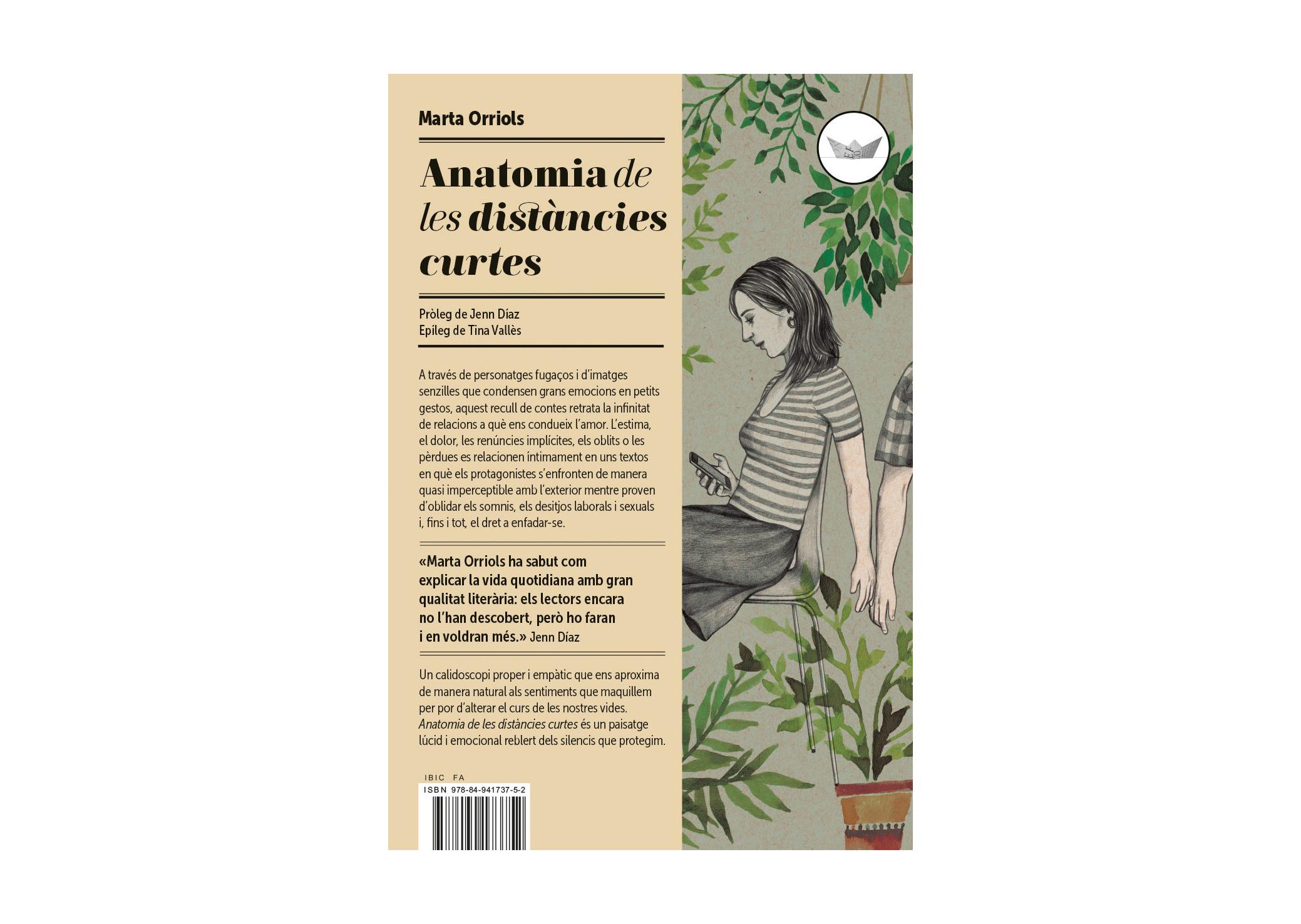 Marta Orriols, 'Anatomia de les distàncies curtes'
