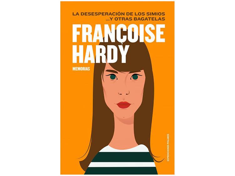 'La desesperación de los simios... y otras bagatelas', de Françoise Hardy