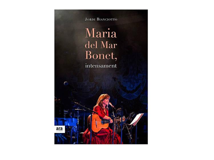 'Maria del Mar Bonet, intensament', de Jordi Bianciotto