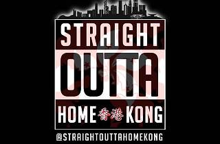Straight Outta Hong Kong