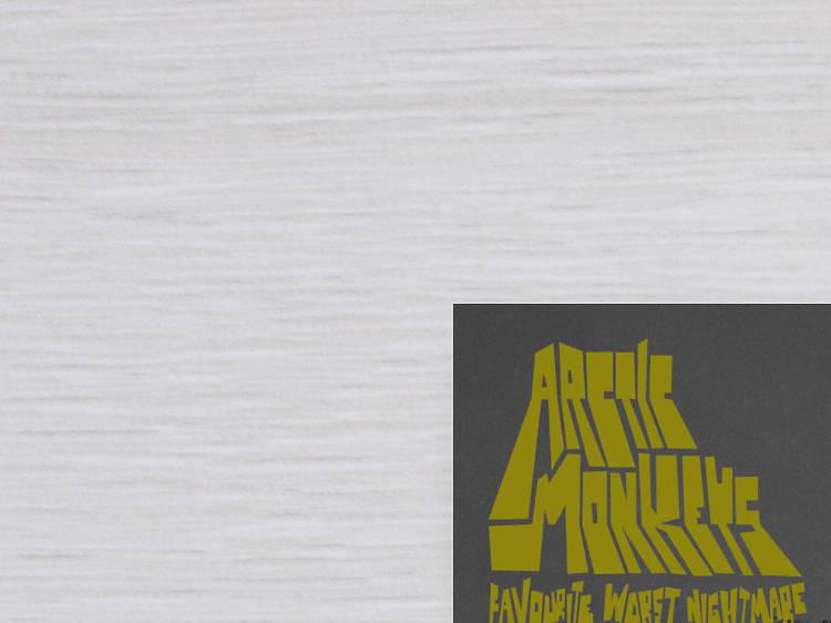 Favorite Worst Nightmare – Arctic Monkeys