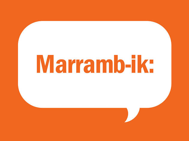 Boon Wurrung words: Marramb-ik