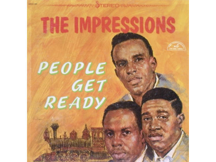 'People Get Ready'  by The Impressions