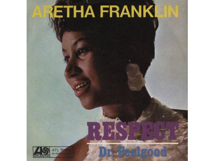 'Respect' by Aretha Franklin