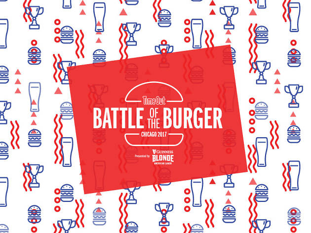 Time Out Chicago's Battle of the Burger 2017 presented by Guinness