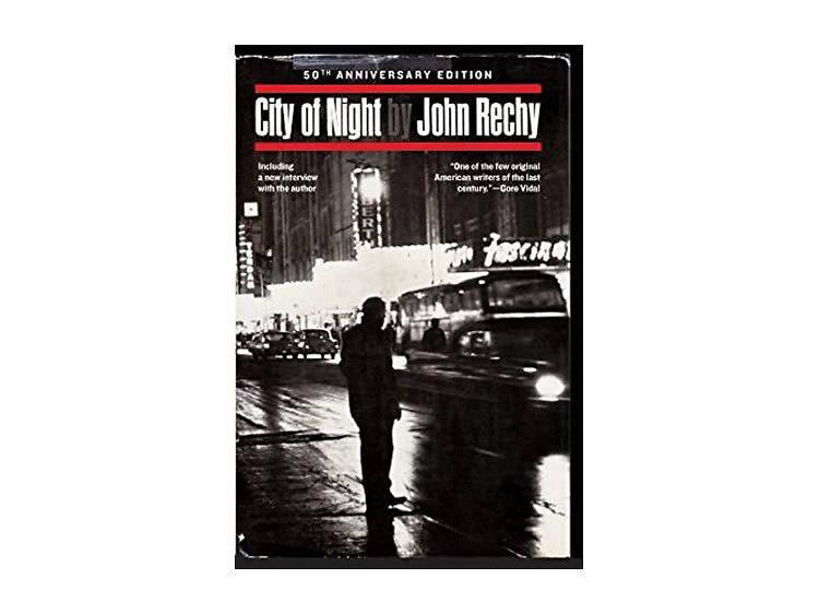 City of Night by John Rechy