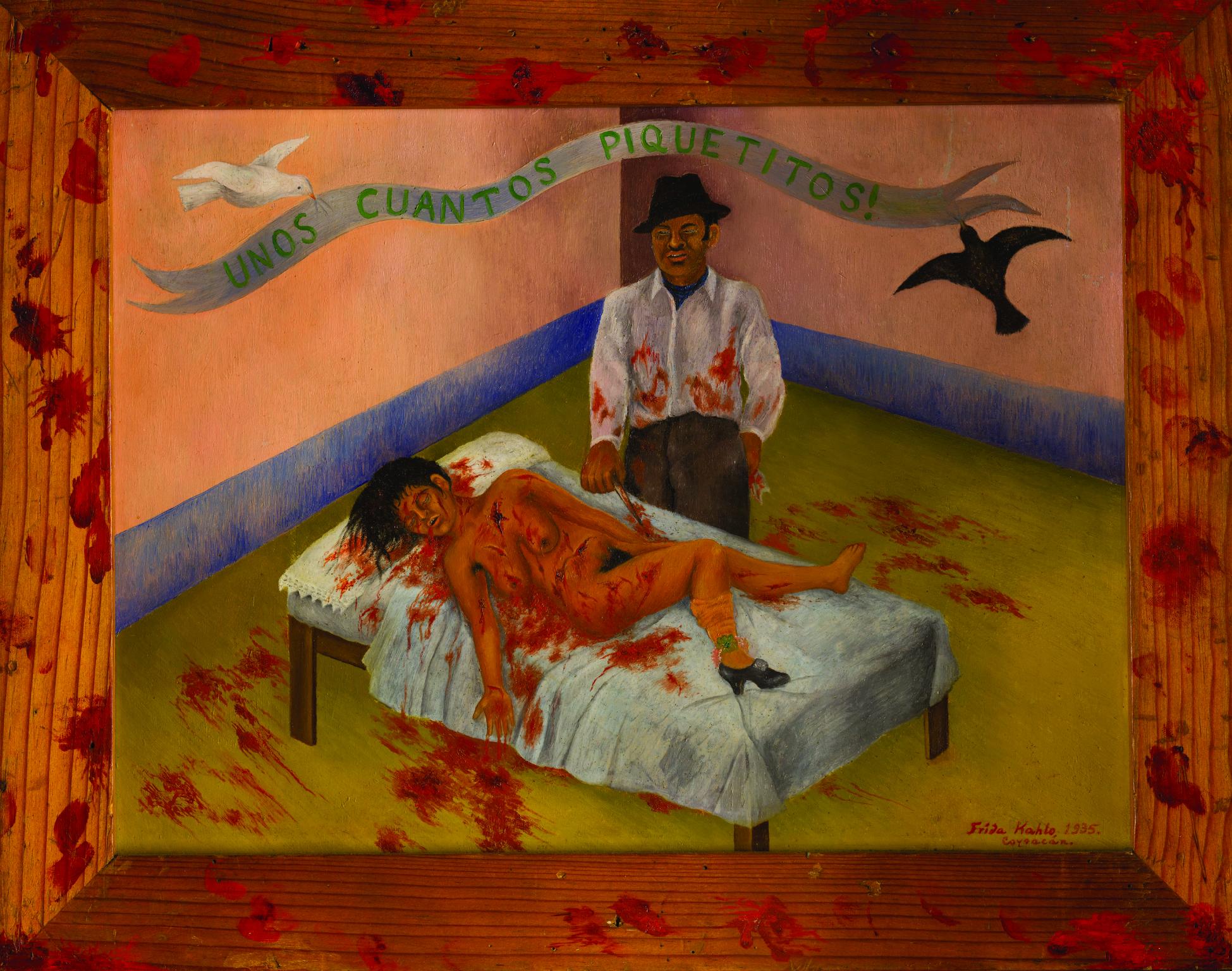 Unos cuantos piquetitos, Frida Kahlo