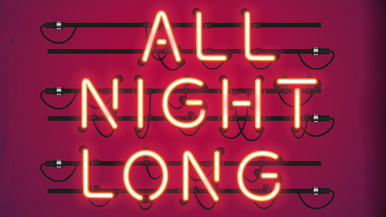 July 2017 | Issue 121 | All Night Long