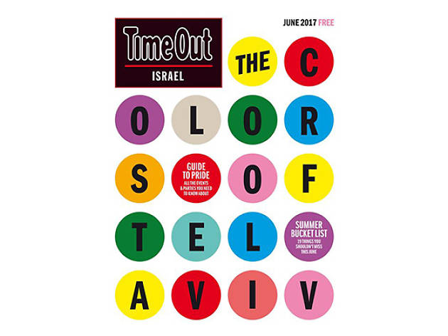 June 2017 | Issue 120 | The Colors of Tel aviv