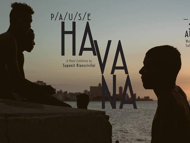 P/a/u/s/e Havana
