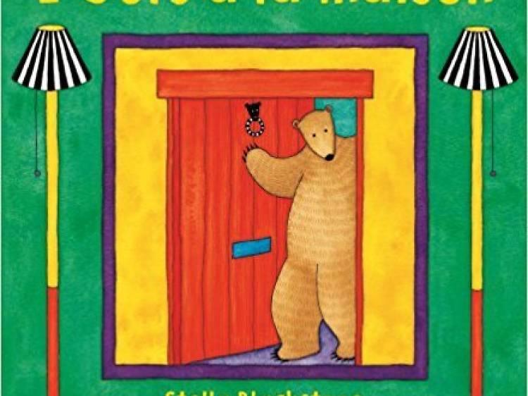 Bear at Home / L'Ours à la maison