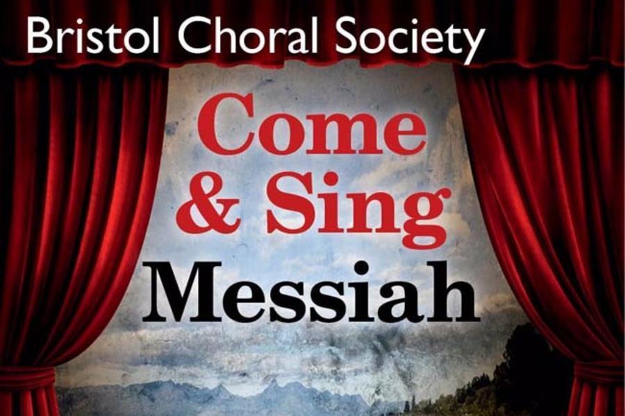 Bristol Choral Society Come & Sing Messiah