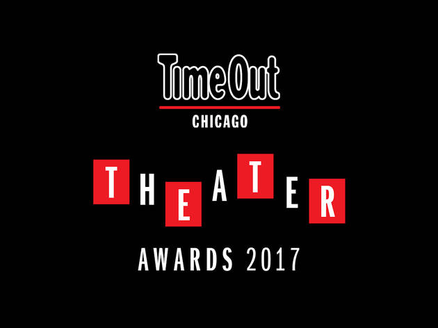 Time Out Chicago Theater Awards 2017