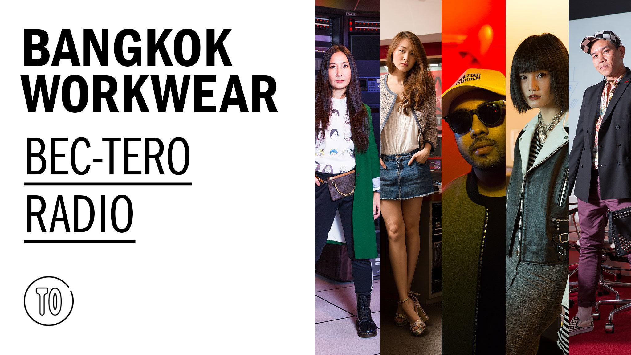 Bangkok Workwear: BEC-Tero Radio