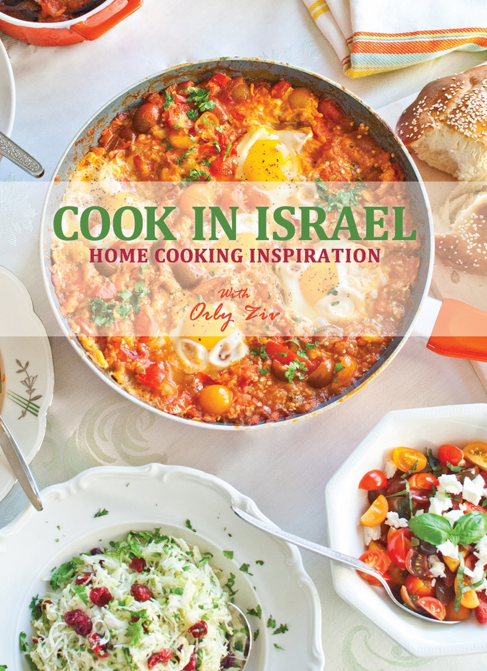 October, 2017: Cooking in Israel (Orly Ziv)