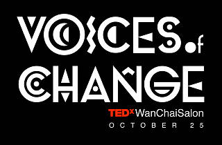 TEDxWanChaiSalon: Voices of Change