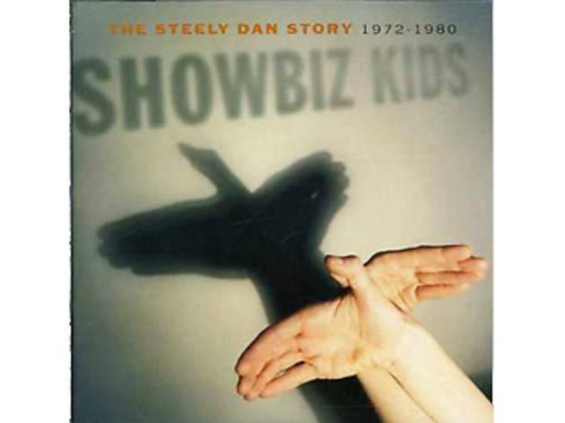 The best Steely Dan songs- Showbiz Kids