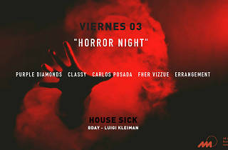 Horror Night by House Sick en AM Local