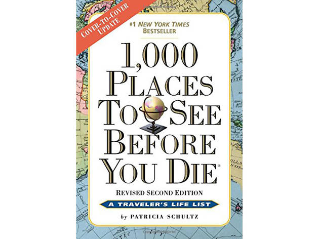 For the world traveler: 1,000 Places to See Before You Die travel guide