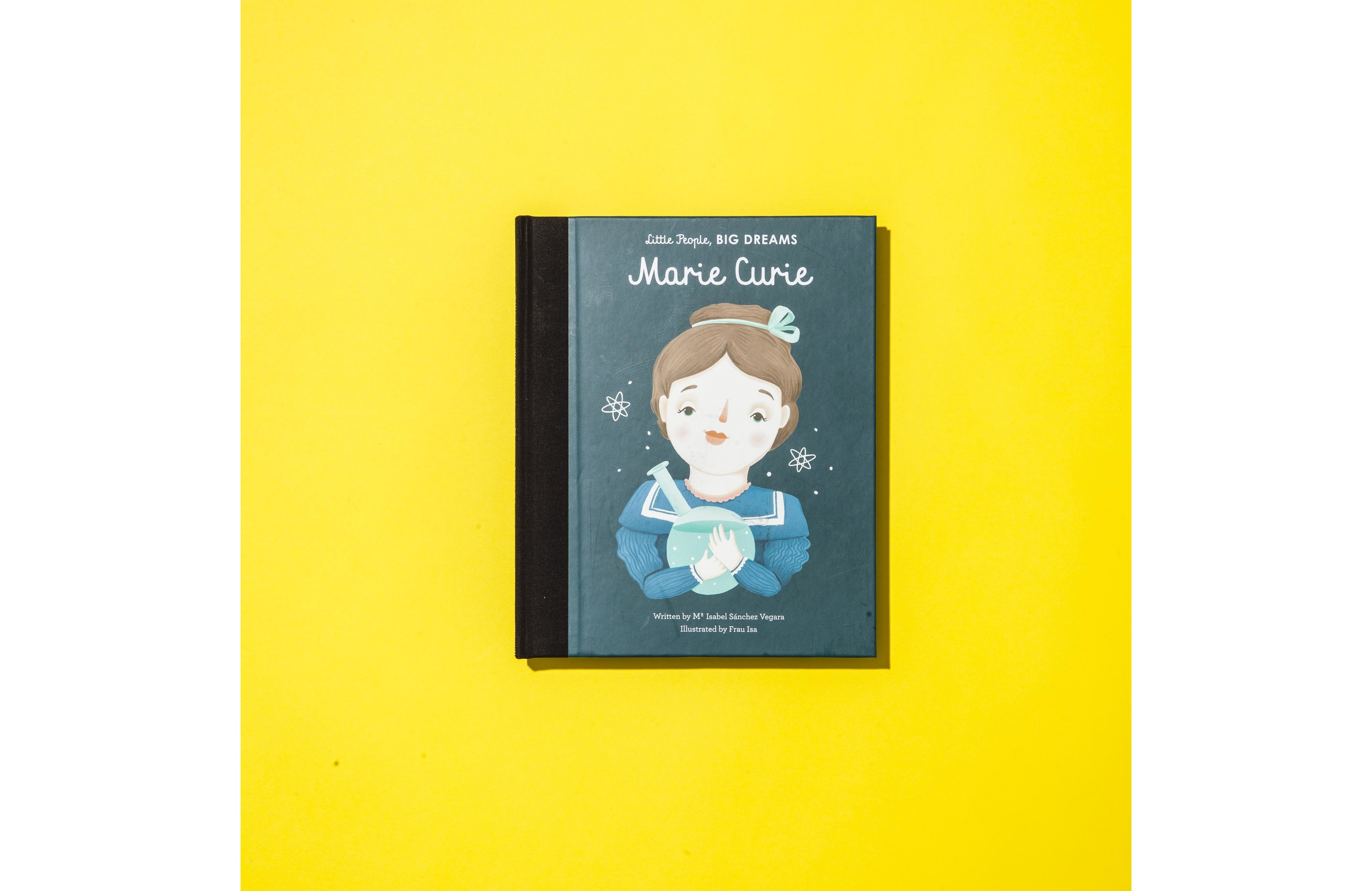 'Little People Big Dreams: Marie Curie' by Isabel Sanchez Vegara