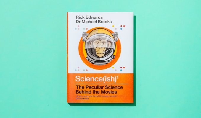 'Science(ish): The Peculiar Science Behind the Movies' by Rick Edwards and Dr Michael Brooks