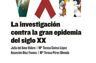 "Presentació de ""VIH. La investigación contra la gran epidemia del siglo XX"""