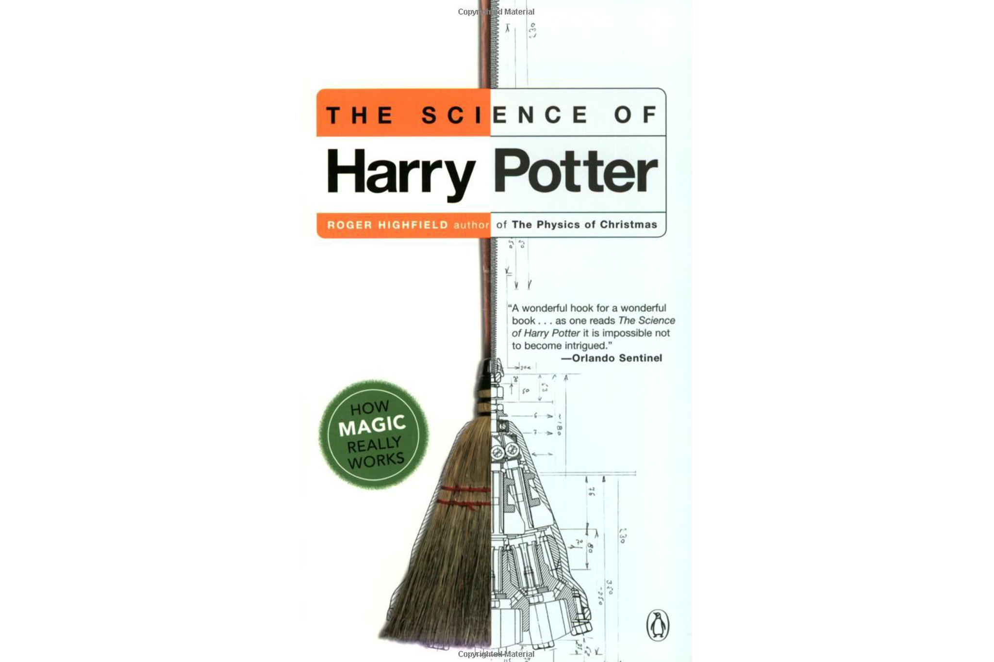 The Science of Harry Potter: How Magic Really Works by Roger Hig