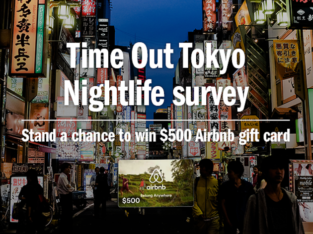 Time Out Tokyo nightlife survey | Time Out Tokyo