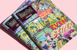 Get your free copy of Time Out Chicago today and tomorrow