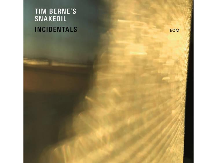 Tim Berne's Snakeoil: Incidentals (ECM/Distrijazz)