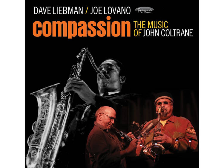 Dave Liebman & Joe Lovano: Compassion: The Music of John Coltrane (Resonance/Distrijazz)