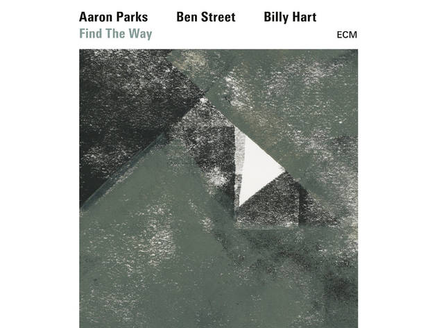 Aaron Parks, Ben Street, Billy Hart - Find The Way