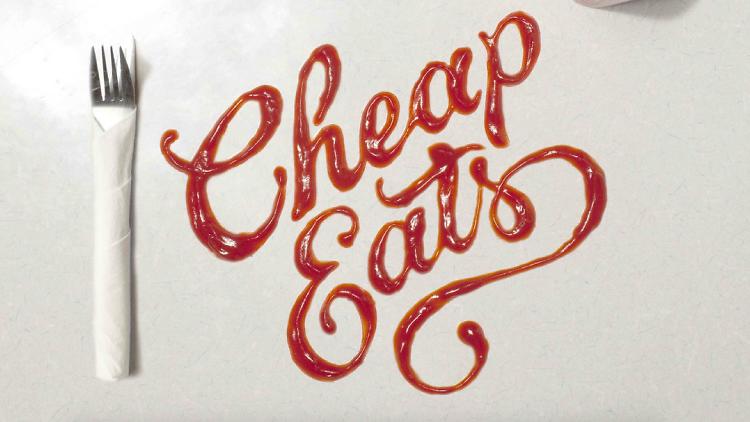 Cheap Eats 2