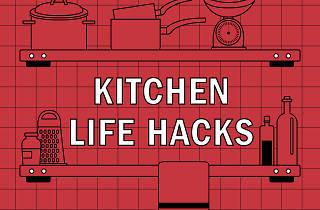 Kitchen life hacks