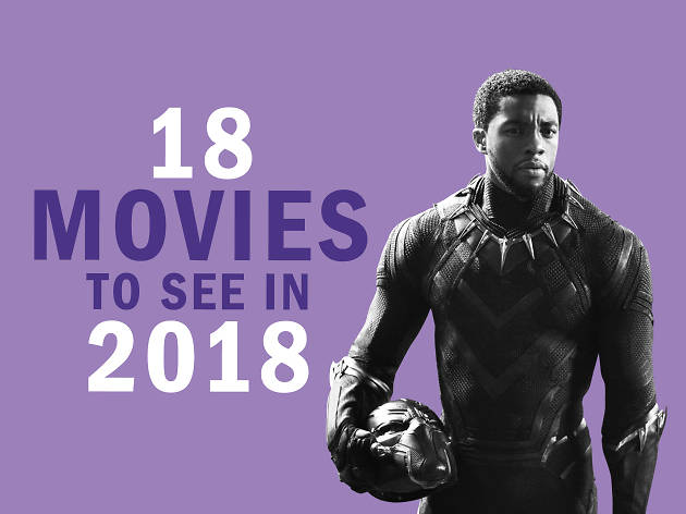 The Best Upcoming Movies 2018