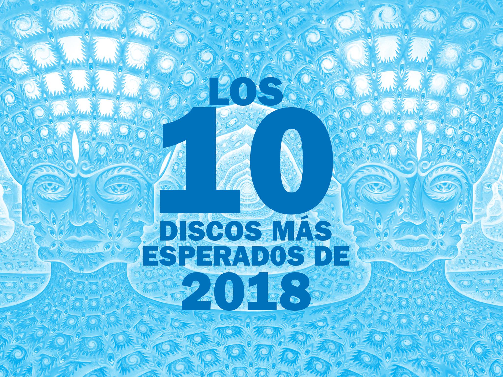 Los 10 discos más esperados de 2018