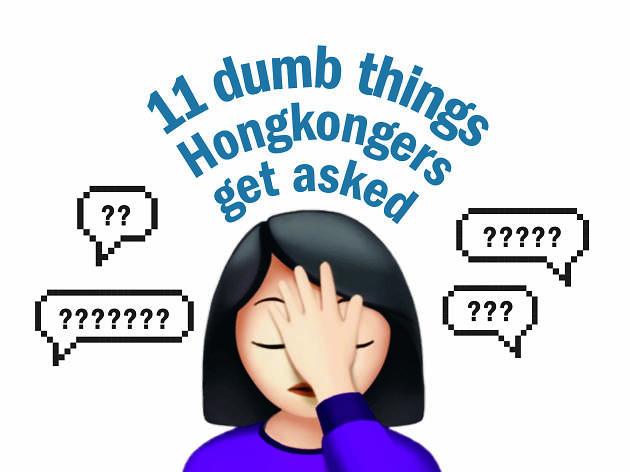 11 dumb things