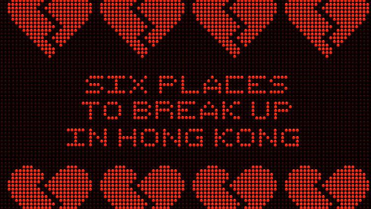Break up in Hong Kong