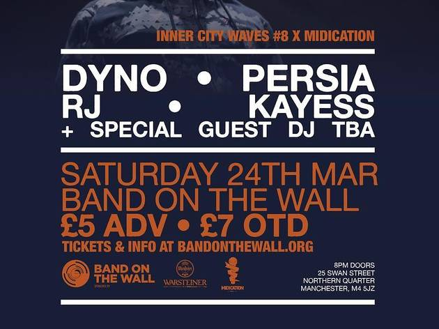 Inner City Waves x Midication Present: Dyno + Persia + RJ + Kayess