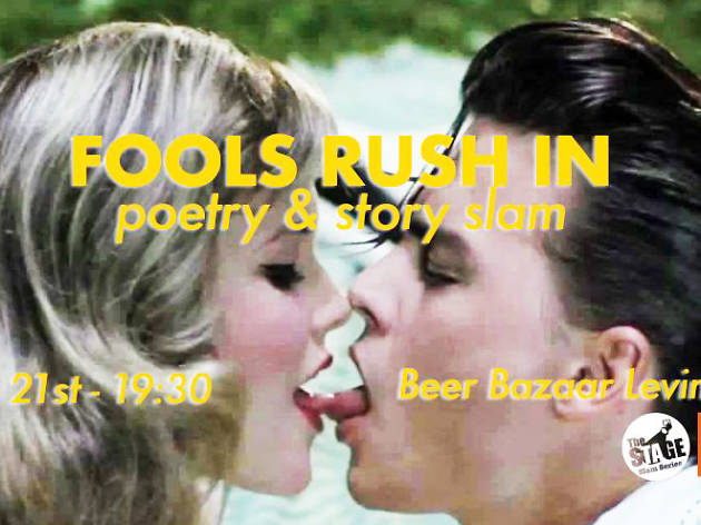 Fools Rush In: Poetry and Storytelling Slam