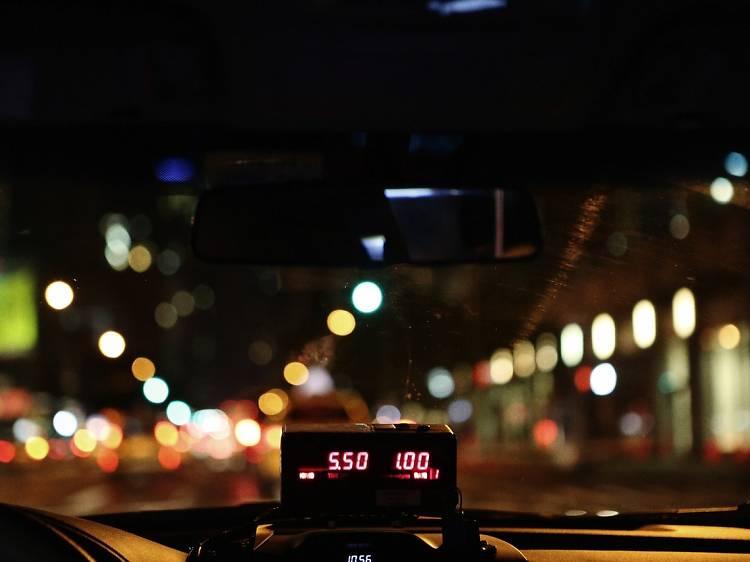 Take a late-night taxi