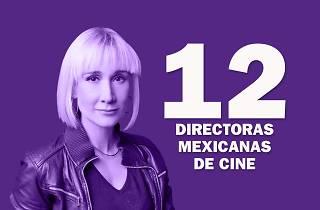 12 directoras mexicanas de cine
