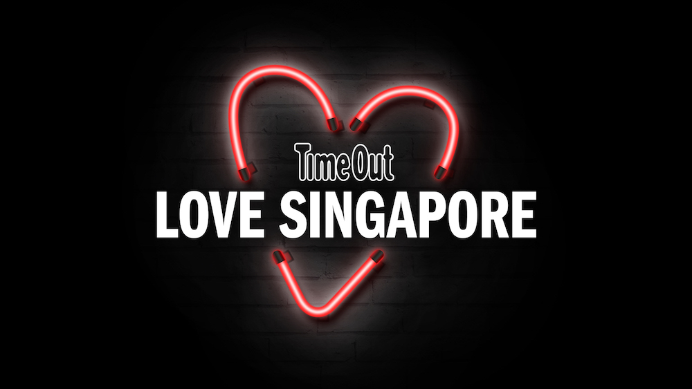 Starting today: Time Out's Love Singapore campaign